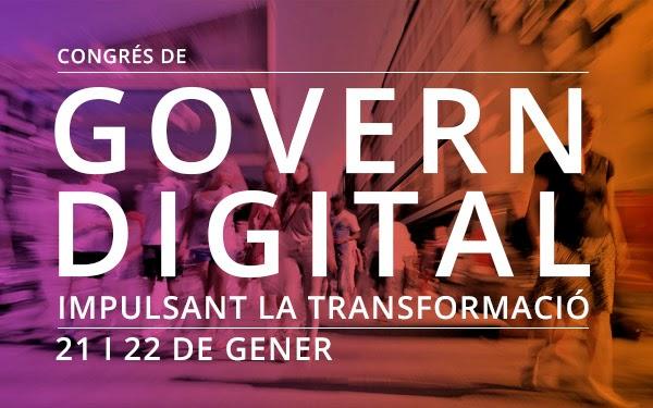 El Congreso «Govern Digital», Impulsando la transformación